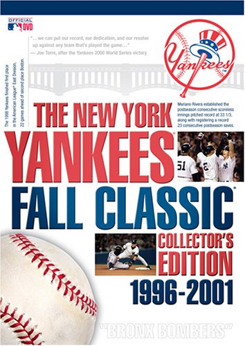 The New York Yankees Fall Classic Collector's Edition 1996-2001 by A&E