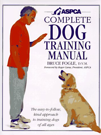 ASPCA Complete Dog Training Manual (Free Training Manual)
