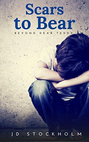 F.R.E.E Scars to Bear (Dear Teddy: A Journal Of A Boy Volume 5) D.O.C