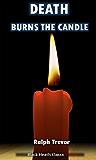 Death Burns the Candle (Black Heath Classic Crime)