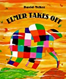 Elmer Takes Off, David McKee, 0688157858