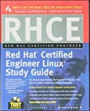 RHCE Red Hat Certified Engineer Study Guide (Certification Press)