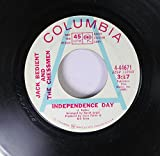 Jack Bedient and the Chessmen 45 RPM INDEPENDENCE DAY / MY PRAYER