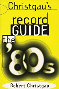 Christgau's Record Guide by Da Capo Press