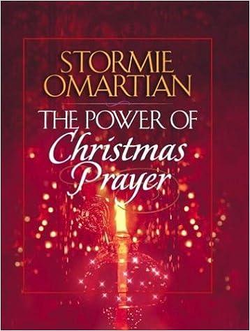 Christmas Prayer.The Power Of Christmas Prayer Stormie Omartian
