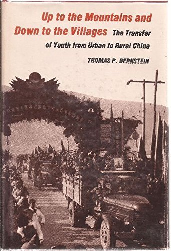 Up to the Mountains and Down to the Villages: The Transfer of Youth from Urban to Rural China