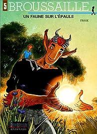 Broussaille, tome 5 : Un faune sur l'épaule par  Frank