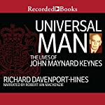 Universal Man: The Lives of John Maynard Keynes | Richard Davenport-Hines