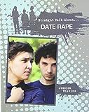 Date Rape (Straight Talk About...(Crabtree))