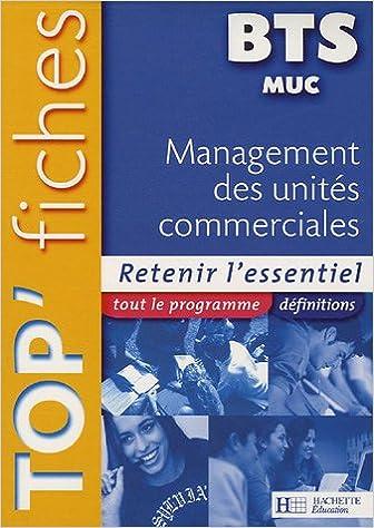 Lire en ligne Management des unités commerciales BTS MUC : Retenir l'essentiel pdf ebook