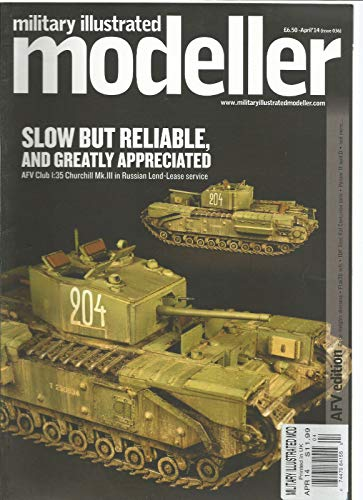 MILITARY ILLUSTRATED MODELLER MAGAZINE AFD EDITION APRIL 2014 ISSUE 36