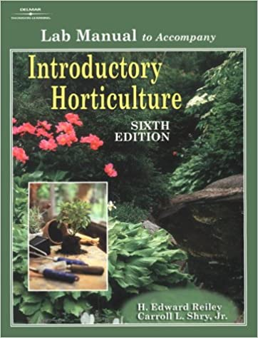 Lab manual for reileyshrys introductory horticulture 6th carroll lab manual for reileyshrys introductory horticulture 6th 6th edition solutioingenieria Image collections