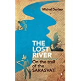 Lost River: On The Trail Of The Sarasvati