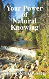 Your Power of Natural Knowing, Vernon Howard, 0911203346