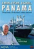 NOVA: A Man, a Plan, a Canal - Panama