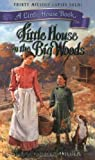 Little House in the Big Woods, Laura Ingalls Wilder, 0060522364