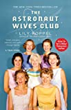 The Astronaut Wives Club, Lily Koppel, 145550324X