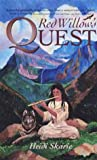Red Willow's Quest, Heidi Skarie, 1888604107