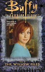 The Willow Files: No. 2 (Buffy the Vampire Slayer)