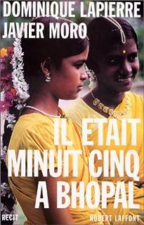 Il était minuit cinq à Bhopal : récit, Lapierre, Dominique