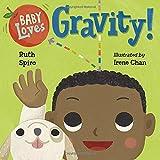 #8: Baby Loves Gravity! (Baby Loves Science)