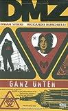 DMZ, Bd. 3: Ganz unten