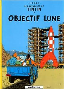 """Afficher """"Les Aventures de Tintin<br /> Objectif Lune"""""""