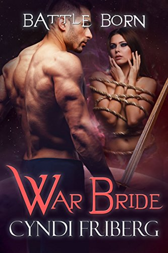 War Bride (Battle Born Book 7) by [Friberg, Cyndi]