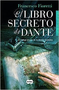 El libro secreto de Dante (Spanish Edition)