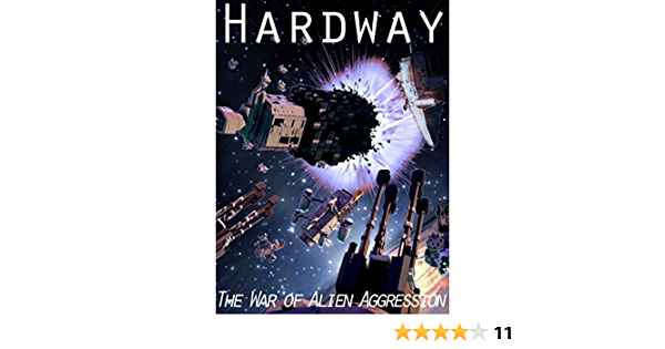 Hardway (War of Alien Aggression Book One)