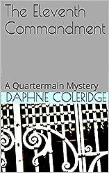 The Eleventh Commandment: A Quartermain Mystery