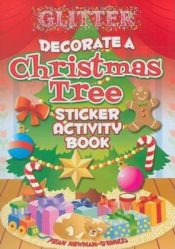 Glitter Decorate a Christmas Tree Sticker Activity Book (Dover Little Activity Books Stickers) -