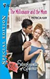 The Millionaire and the Mom, Patricia Kay, 0373243871