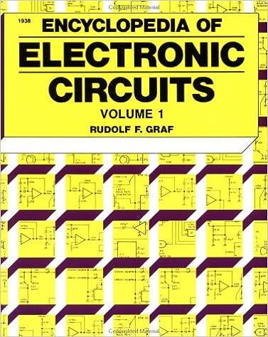 Encyclopedia of Electronic Circuits Volume 1: Rudolf Graf, William ...