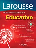 Diccionario Escolar Educativo, Larousse Mexico Staff, 6070400429