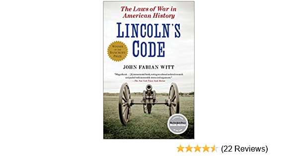 Amazon lincolns code the laws of war in american history amazon lincolns code the laws of war in american history ebook john fabian witt kindle store fandeluxe Choice Image
