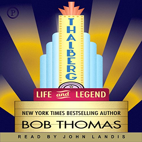 Thalberg: Life and Legend by Phoenix Books