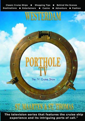 Porthole TV DVD Ship: Westerdam Ports: St. Maarten, St. (Thomas Cruise Ship)