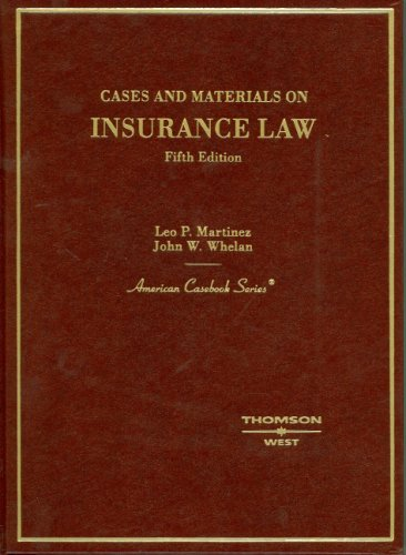 Cases and Materials on Insurance Law (American Casebook Series)