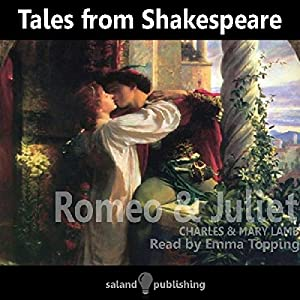 Tales from Shakespeare: Romeo and Juliet Audiobook