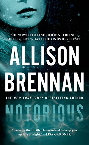 Notorious (Max Revere Novels Book 1) (Allison Brennan Kindle)