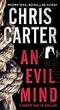 An Evil Mind (A Robert Hunter Thriller Book 1)