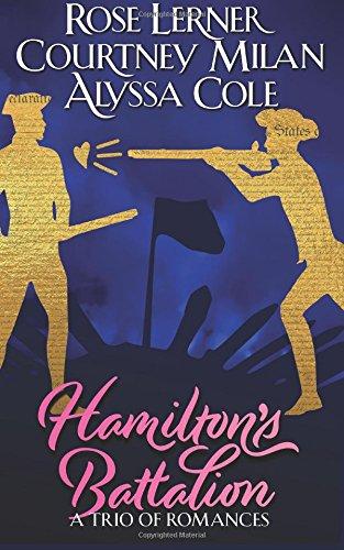 Hamilton's Battalion: A Trio of Romances - Milan Platform
