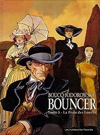 Bouncer, Tome 5 : La Proie des Louves par Alejandro Jodorowsky