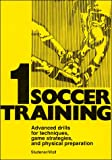 Soccer Training 1, H. Studener and W. Wolf, 0920905269