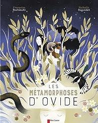 Les métamorphoses d'Ovide par Françoise Rachmuhl