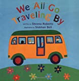 We All Go Traveling By, Roberts Sheena, 1841485950