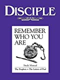 img - for Disciple: Remember Who You Are: the Prophets, the Letters of Paul book / textbook / text book