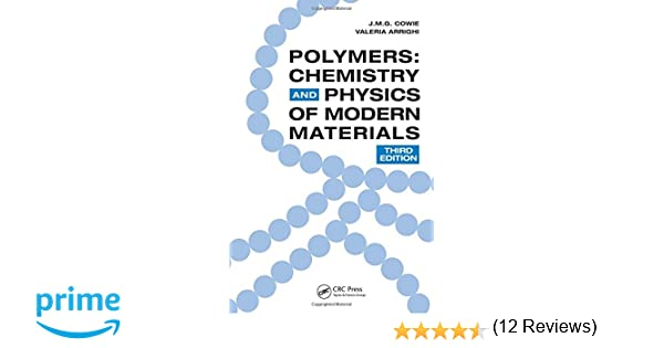 Polymers chemistry and physics of modern materials third edition polymers chemistry and physics of modern materials third edition jmg cowie valeria arrighi 9780849398131 amazon books fandeluxe Images