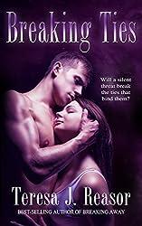 Breaking Ties (Military Romantic Suspense): (A SEAL Team Heartbreakers Novella) (English Edition)